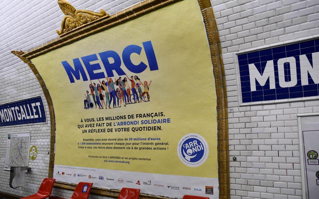 L'ARRONDI solidaire franchit le cap des 20 millions d'euros et remercie les donateurs dans le métro